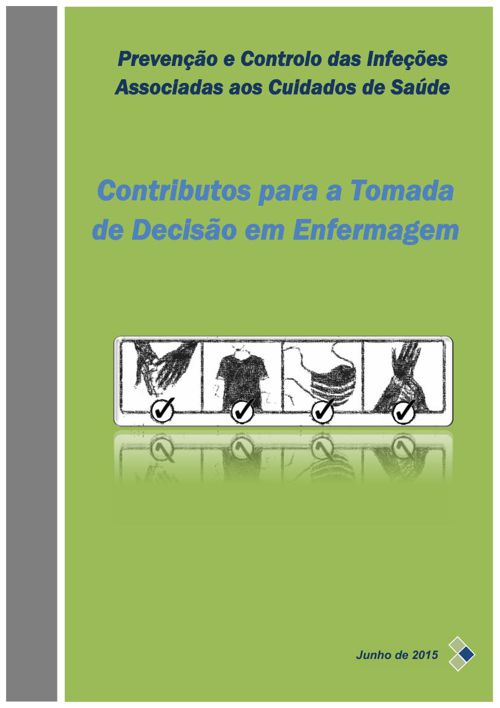 1. Preveno e Controlo das IACS Contributos para a Tomada de Deci