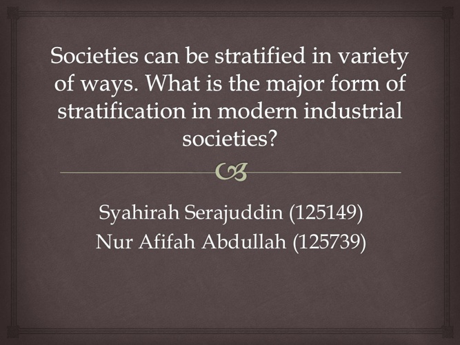 Chapter 11- Social Stratification