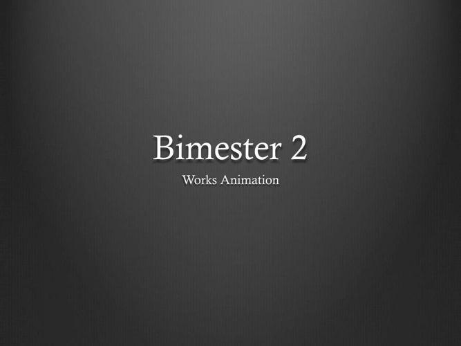 Bimestral 2 works