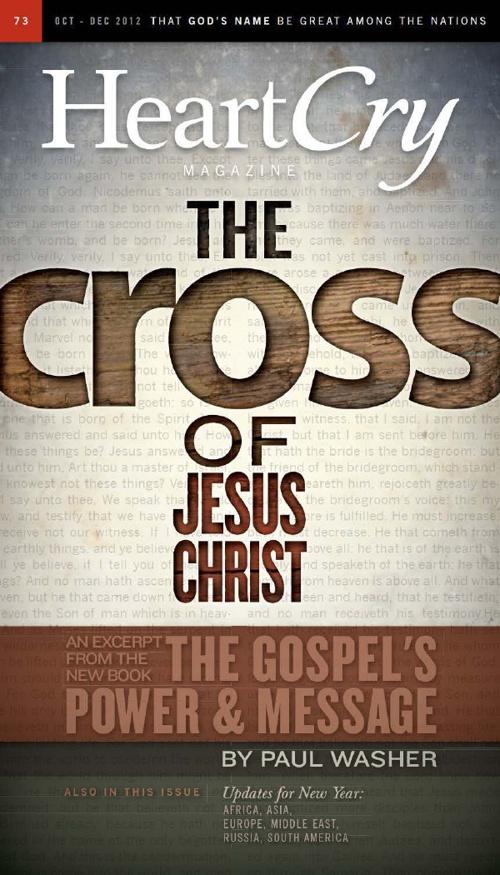 Issue 73 | The Cross of Jesus Christ | HeartCry Magazine