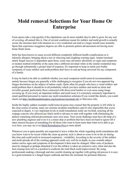 Mold removal Selections for Your Home Or Enterprise