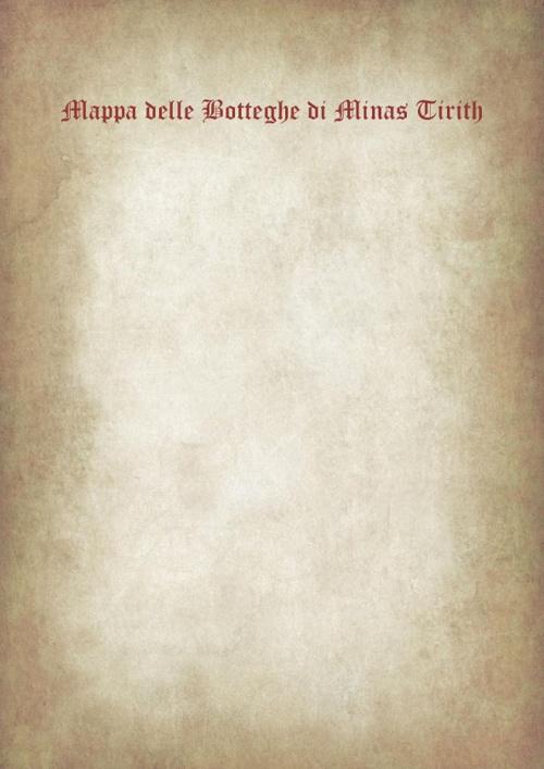 Mappe delle Botteghe di Minas Tirith