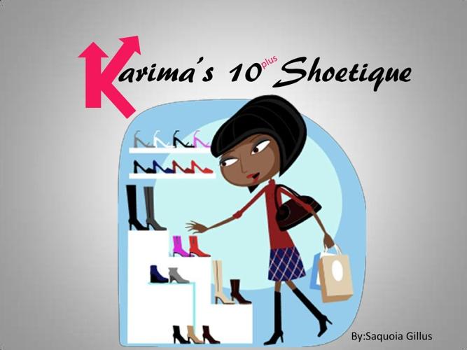 Karima's Shoetique (saquoia gillus)