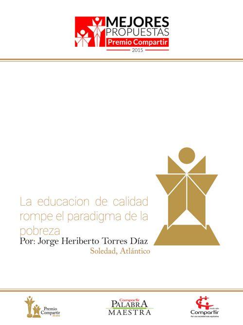 La educacion de calidad rompe el paradigma de la pobreza