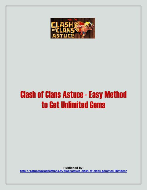 Clash Of Clans Astuce -  Easy Method To Get Unlimited Gems