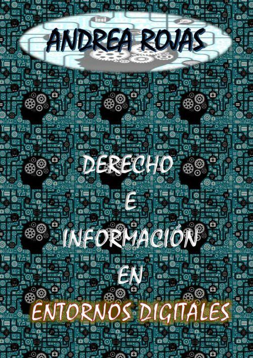 Derecho e información en entornos digitales