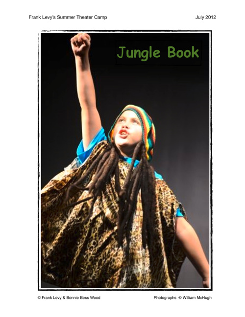 Frank Levy's Theater Camp, Jungle Book, July 2012