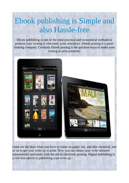 Ebook publishing is Simple and also Hassle-free