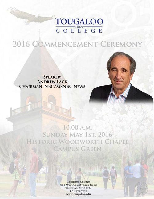 Andrew Lack - Tougaloo College 2016 Commencement Speaker