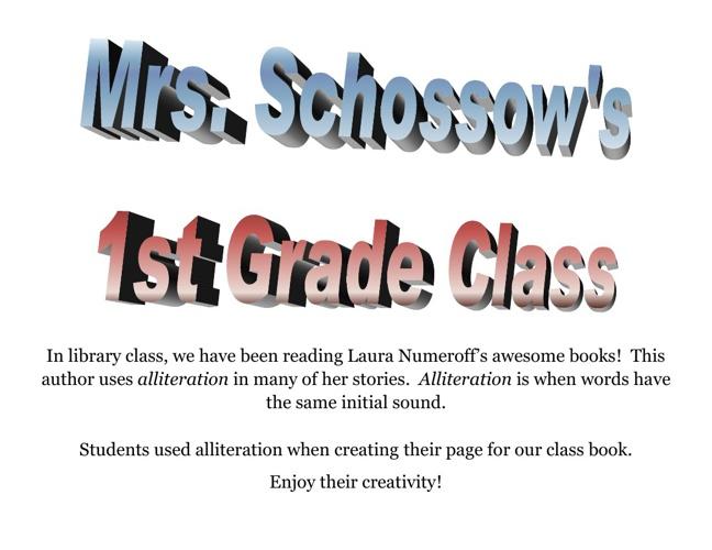 Mrs. Schossow's First Grade Class