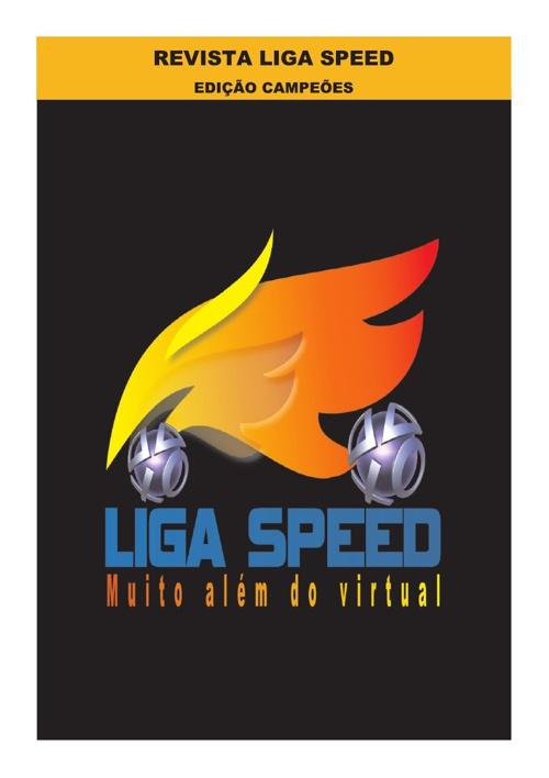 Liga Speed - Edição Abril