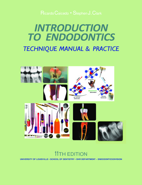 INTRODUCTION TO ENDODONTICS MANUAL 2016  & APPENDIX