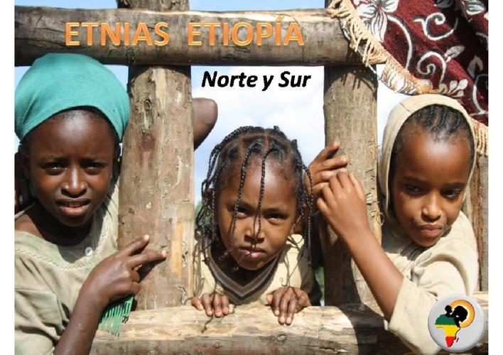 ÉTNIAS ETIOPÍA: forma de vida y costumrbes