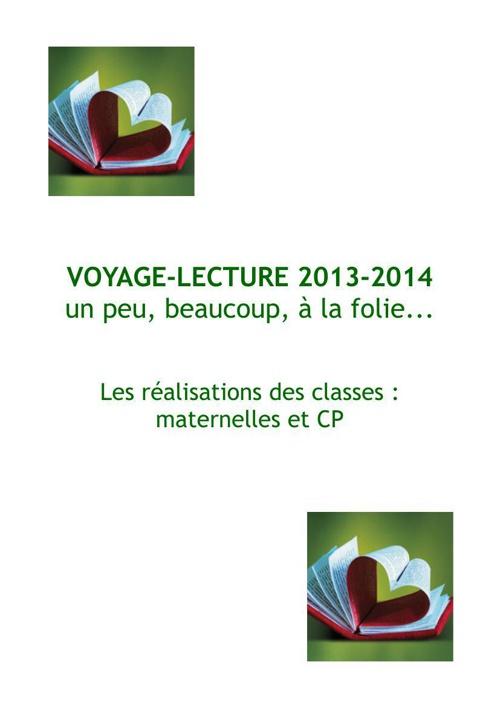 Réalisations Maternelles CP 2014