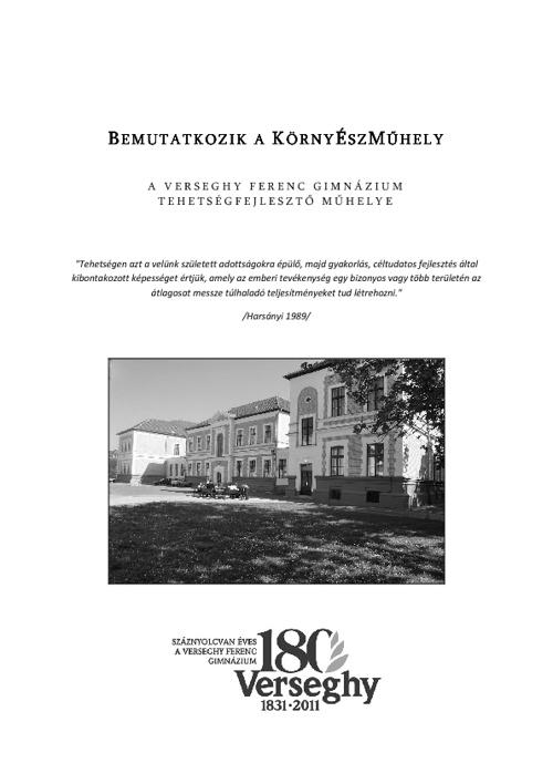 Bemutatkozik a KörnyÉszMűhely (Verseghy Ferenc Gimnázium, 2011)