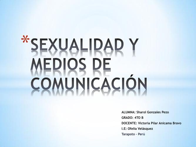 LA SEXUALIDAD Y LOS MEDIOS DE COMUNICACIÓN