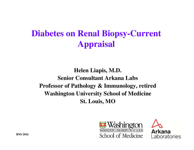 Diabetes on Renal Biopsy- Liapis