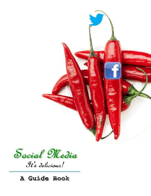 Social Media: A Guide Book