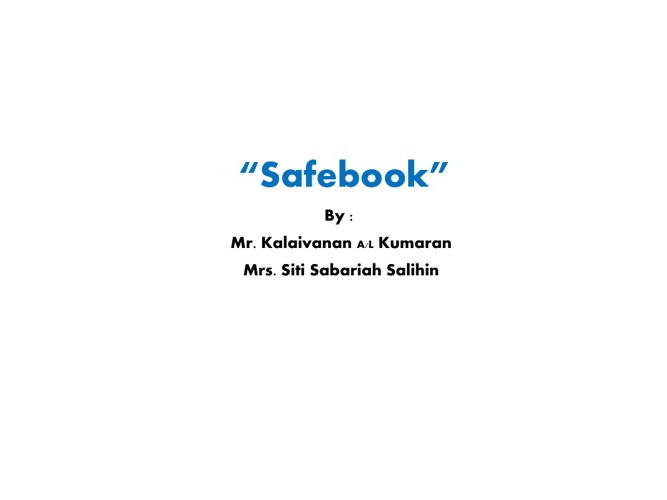 Safebook by CT Sabariah