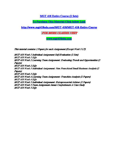 MGT 418 Entire Course (2 Sets)