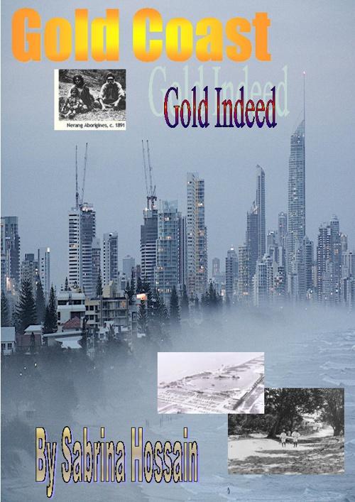 Gold Coast- Gold Indeed
