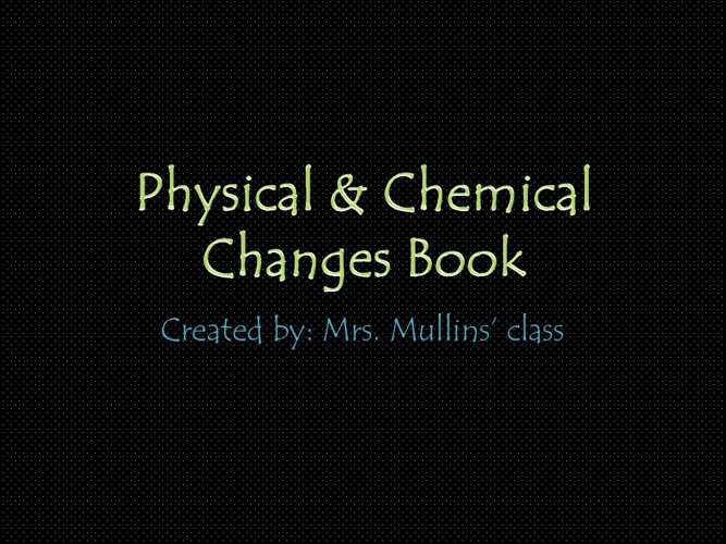 Mrs. Mullins' Physical & Chemical Changes Book