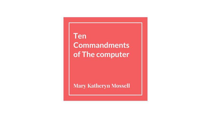 Ten Commandments of The computer (1)