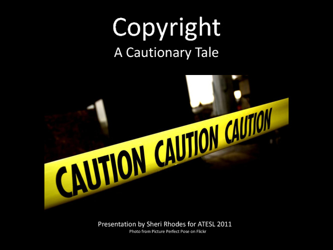 Copyright: A Cautionary Tale