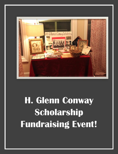 H. Glenn Conway Scholarship Fundraising Event!