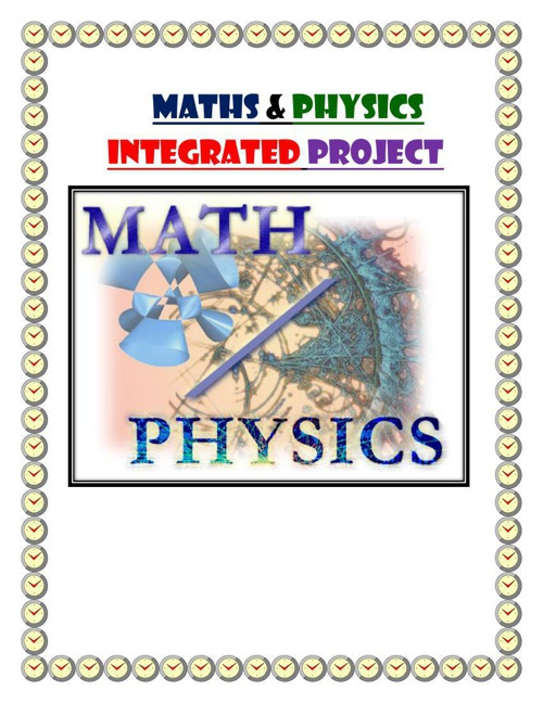 MATHS & PHYSICS INTEGRATED PROJECT
