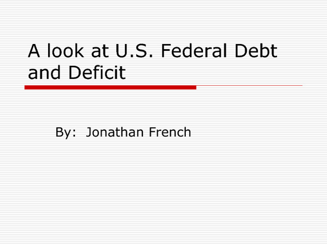 U.S. Debt and Deficit
