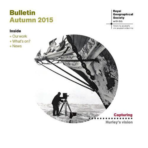 RGS-IBG Bulletin Autumn 2015