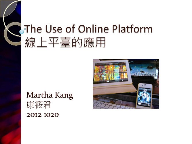 The Use of online platform