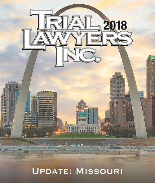 Trial Lawyers, Inc.: Missouri Update