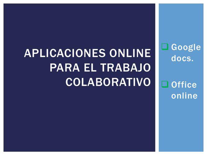 Aplicaciones online para el trabajo colaborativo