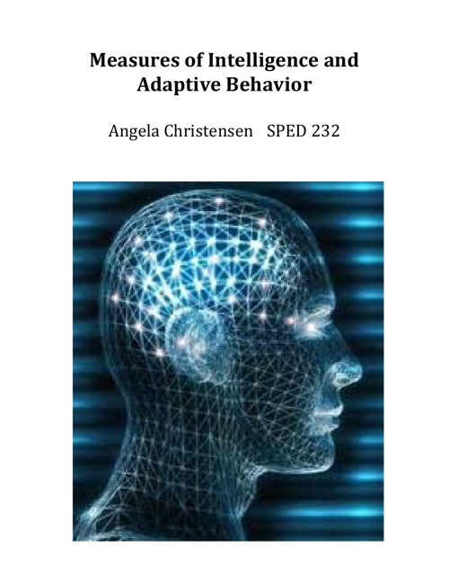 Measures of Intelligence and Adaptive Behavior