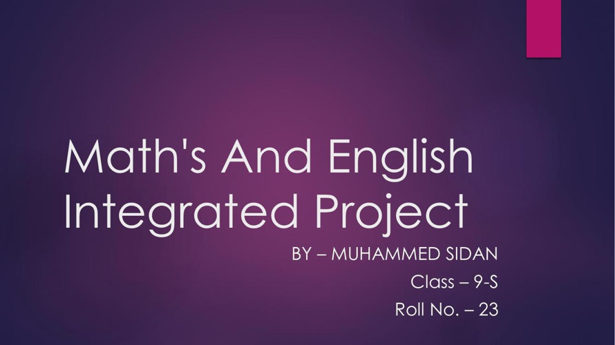 Math's And English Integrated Project