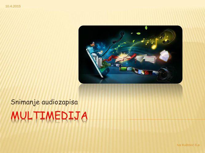 Multimedija_Iva Kustovic 6.a - Copy