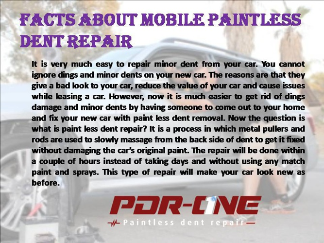Facts about Mobile Paintless Dent Repair