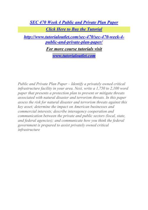 SEC 470 Week 4 Public and Private Plan Paper