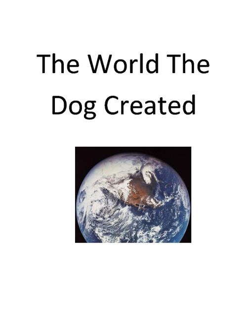 The World The Dog Created