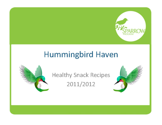 Sparrow: Hummingbird Haven Healthy Snack Book