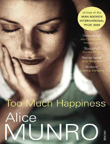 Too Much Happiness by Alice Munro literature nobel prize