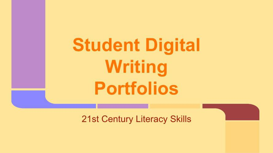 Student Digital Writing Portfolios