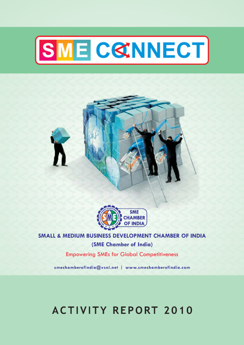 SME CHAMBER OF INDIA ACTIVITY REPORT - 2010