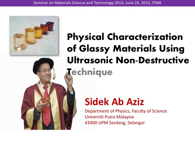 Glass Research at UPM