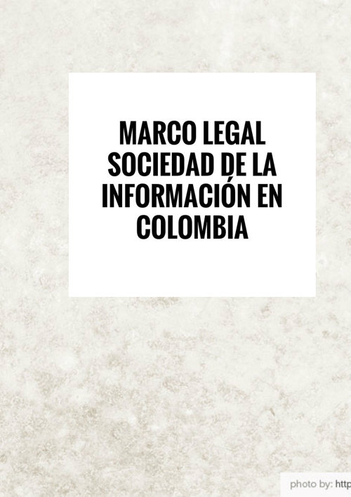 Copy of Marco legal de la sociedad de la información