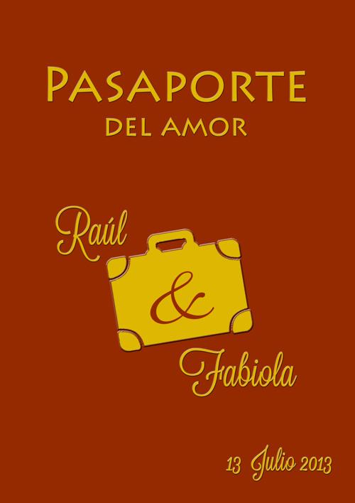 pasaporte del amor raul y fabiola