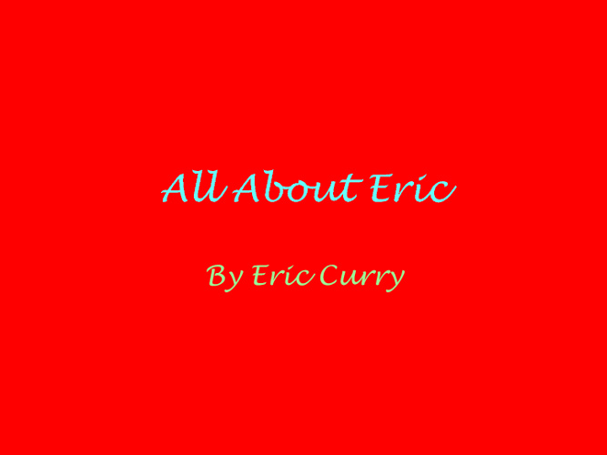 All About Eric