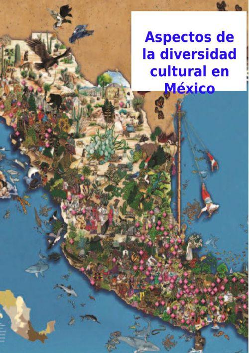 Aspectos de la diversidad cultural en México